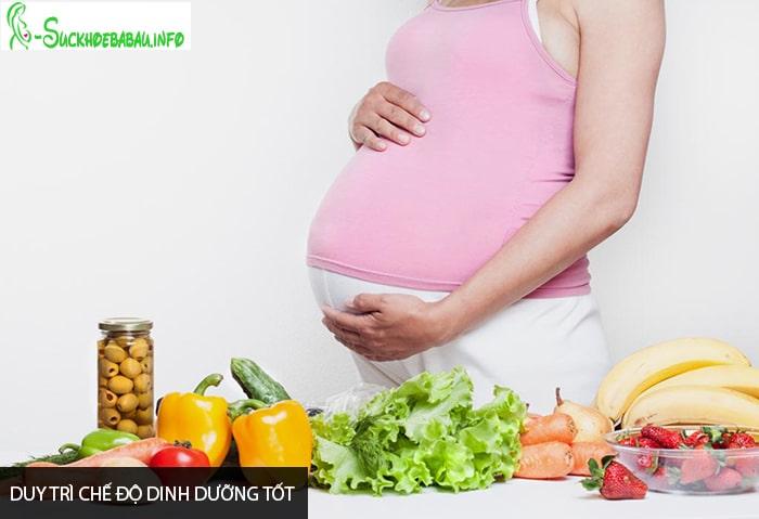Bà bầu nên duy trì chế độ dinh dưỡng tốt