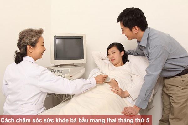 Cách chăm sóc sức khỏe bà bầu mang thai tháng thứ 5