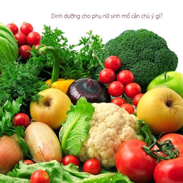 Dinh dưỡng cho phụ nữ sau khi sinh mổ cần chú ý gì? 3