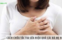 10 cách chữa tắc tia sữa hiệu quả mà các bà mẹ nên biết!